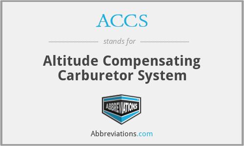 ACCS - Altitude Compensating Carburetor System