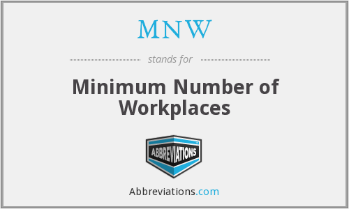 MNW - Minimum Number of Workplaces