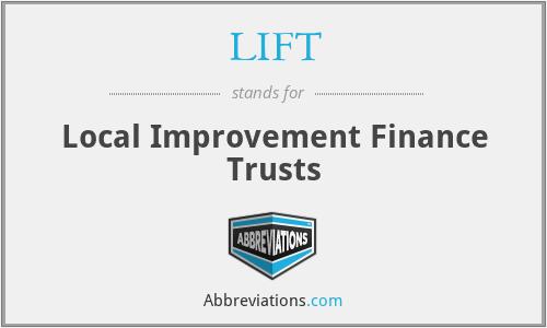 LIFT - Local Improvement Finance Trusts