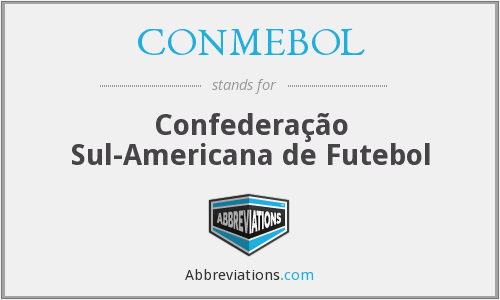 What does CONMEBOL stand for?