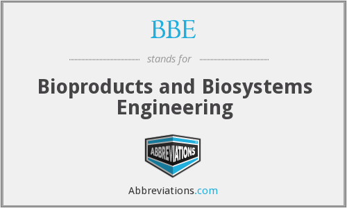 BBE - Bioproducts and Biosystems Engineering