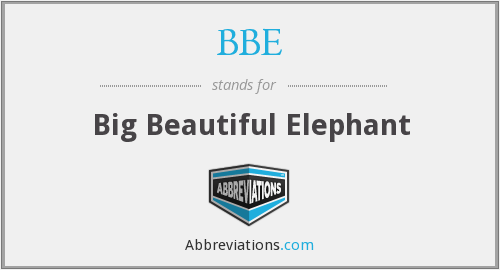 BBE - Big Beautiful Elephant