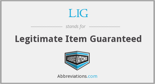LIG - Legitimate Item Guaranteed