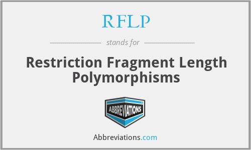 RFLP - Restriction Fragment Length Polymorphisms