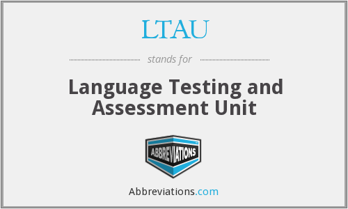 What does LTAU stand for?