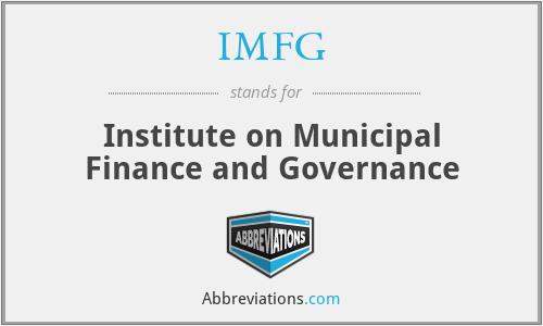 IMFG - Institute on Municipal Finance and Governance