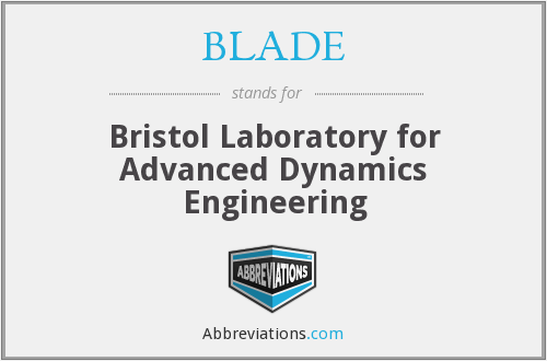 BLADE - Bristol Laboratory for Advanced Dynamics Engineering