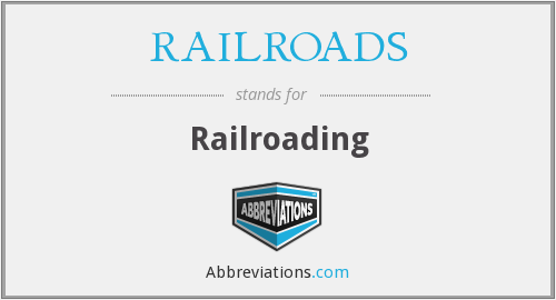 What does RAILROADS stand for?