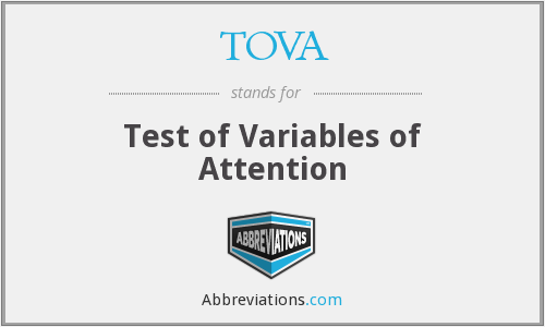 What does TOVA stand for?