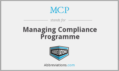 MCP - Managing Compliance Programme