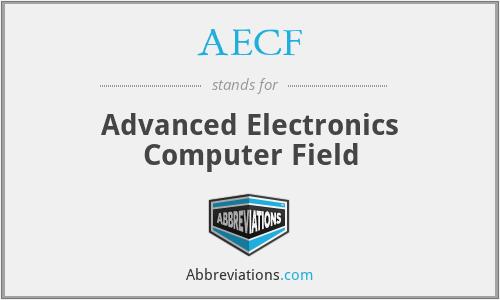 AECF - Advanced Electronics Computer Field