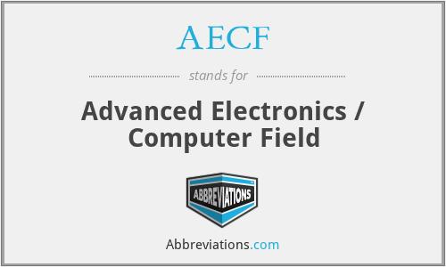 AECF - Advanced Electronics / Computer Field