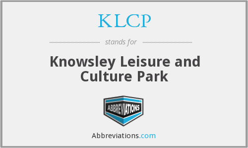 KLCP - Knowsley Leisure and Culture Park