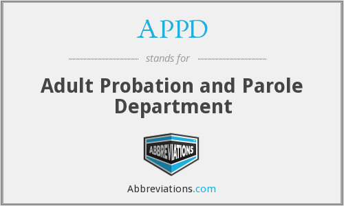 APPD - Adult Probation and Parole Department