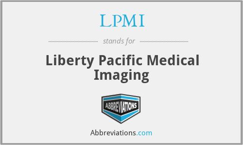 LPMI - Liberty Pacific Medical Imaging