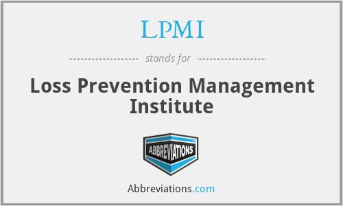 LPMI - Loss Prevention Management Institute