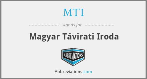 MTI - Magyar Távirati Iroda
