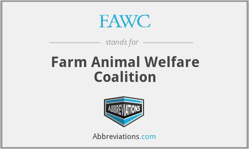 FAWC - Farm Animal Welfare Coalition