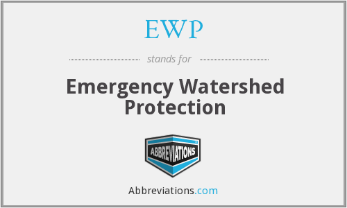 EWP - Emergency Watershed Protection