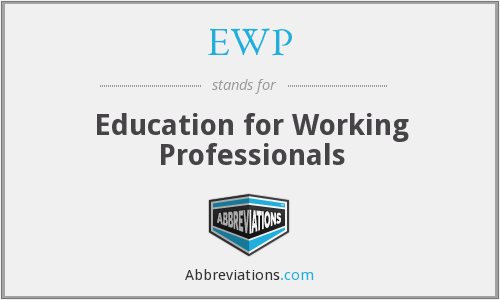 EWP - Education for Working Professionals