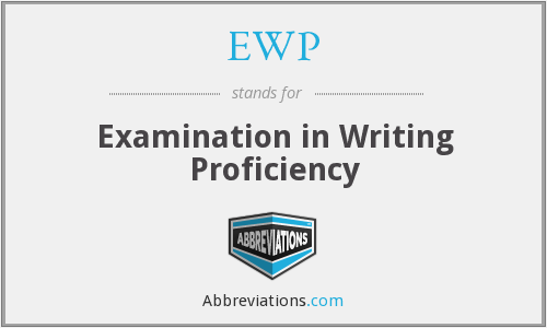 EWP - Examination in Writing Proficiency
