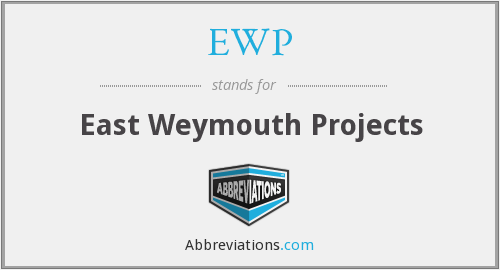 EWP - East Weymouth Projects
