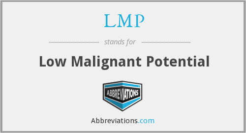 LMP - Low Malignant Potential