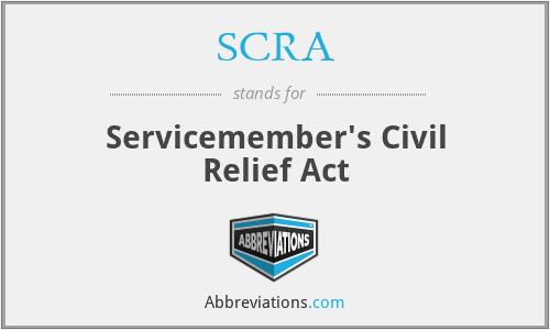 SCRA - Servicemember's Civil Relief Act
