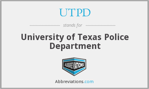 UTPD - University of Texas Police Department