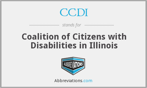 CCDI - Coalition of Citizens with Disabilities in Illinois