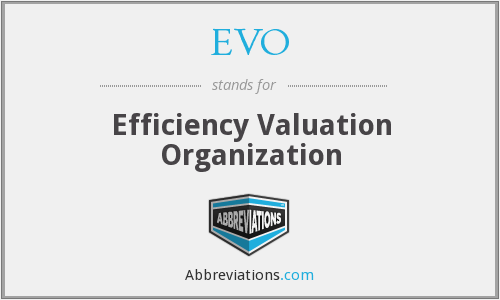 EVO - Efficiency Valuation Organization