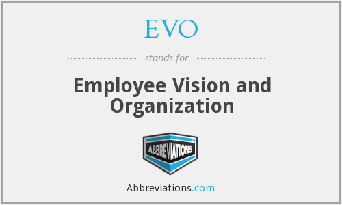 EVO - Employee Vision and Organization