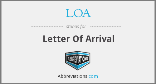 LOA - Letter Of Arrival