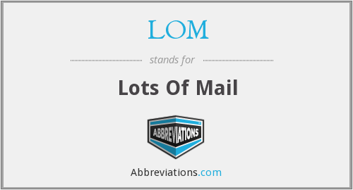 LOM - Lots Of Mail