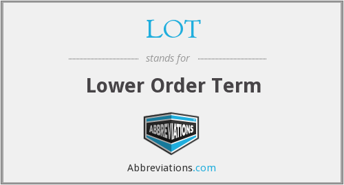 LOT - Lower Order Term