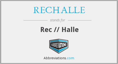 What does RECHALLE stand for?