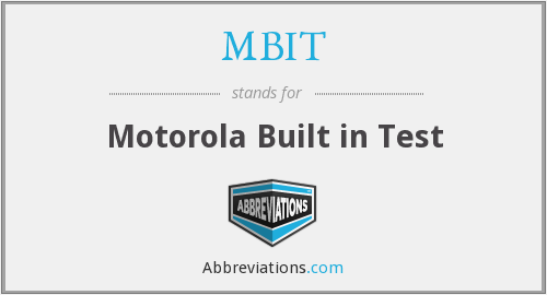 MBIT - Motorola Built in Test