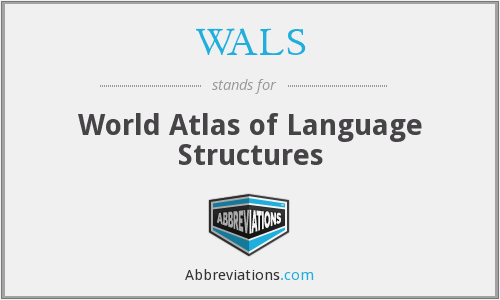 WALS - World Atlas of Language Structures