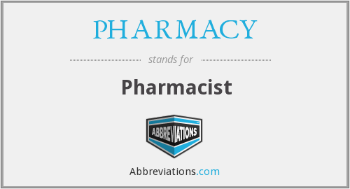 What does PHARMACY stand for?