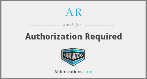 AR - Authorization Required