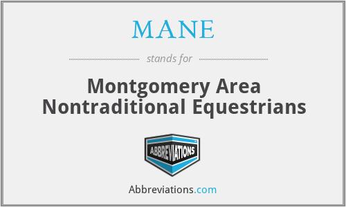 MANE - Montgomery Area Nontraditional Equestrians