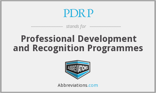 PDRP - Professional Development and Recognition Programmes