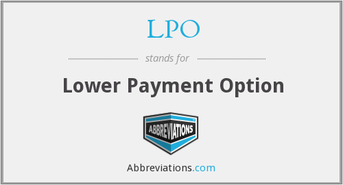 LPO - Lower Payment Option