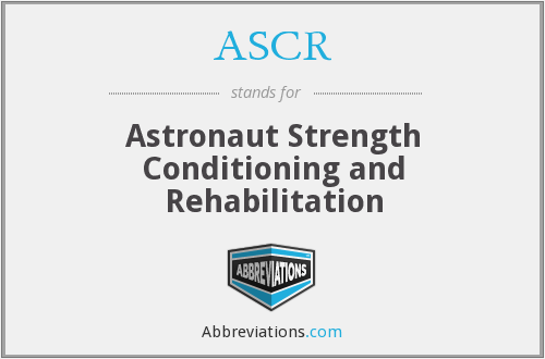 ASCR - Astronaut Strength Conditioning and Rehabilitation