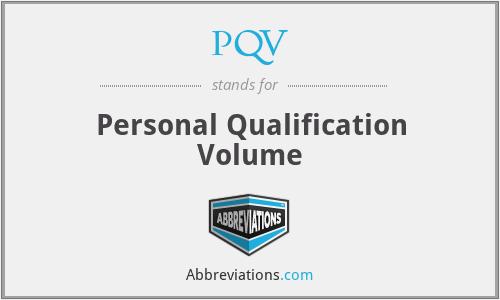 PQV - Personal Qualification Volume