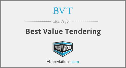 BVT - Best Value Tendering