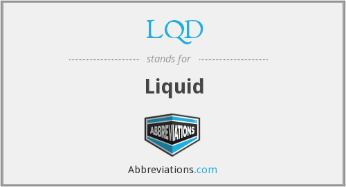 What does LQD stand for?
