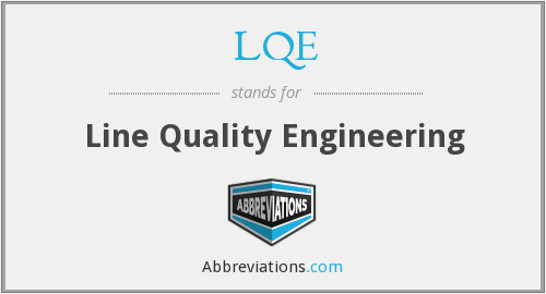What does LQE stand for?