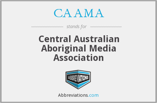 CAAMA - Central Australian Aboriginal Media Association