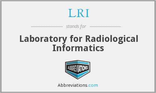 LRI - Laboratory for Radiological Informatics